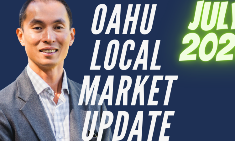 Oahu, Hawaii Real Estate Local Market Update July 2020